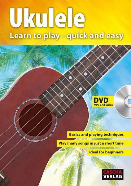 Cascha Verlag Ukulele – Learn To Play Quick