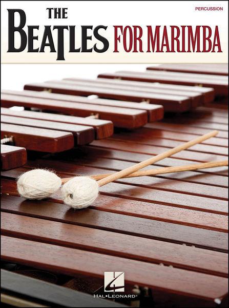 The Beatles For Marimba Hal Leonard