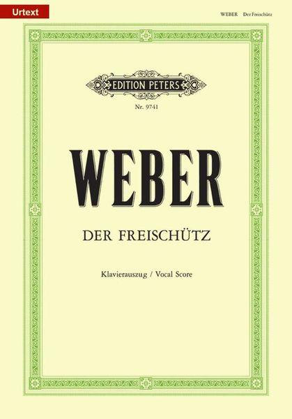 Weber Der Freischütz Edition Peters