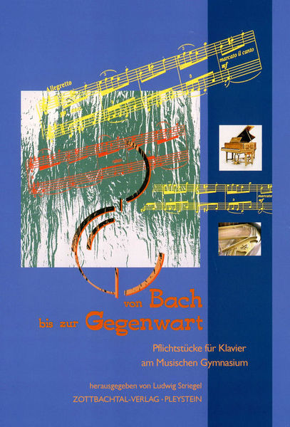 Zottbachtal-Verlag Von Bach bis zur Gegenwart