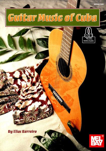 Mel Bay Guitar Music Of Cuba