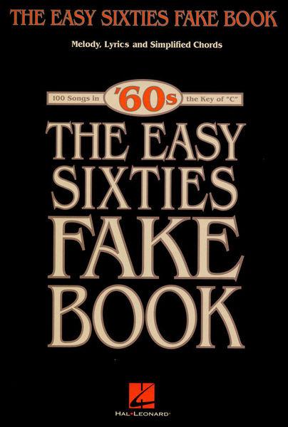 Hal Leonard The Easy Sixties Fake Book