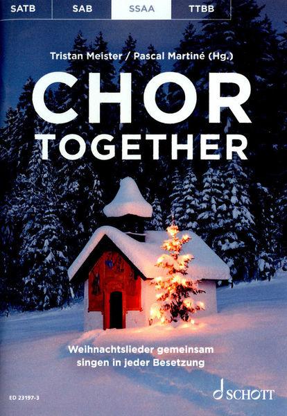 Schott Chor Together Christmas SSAA