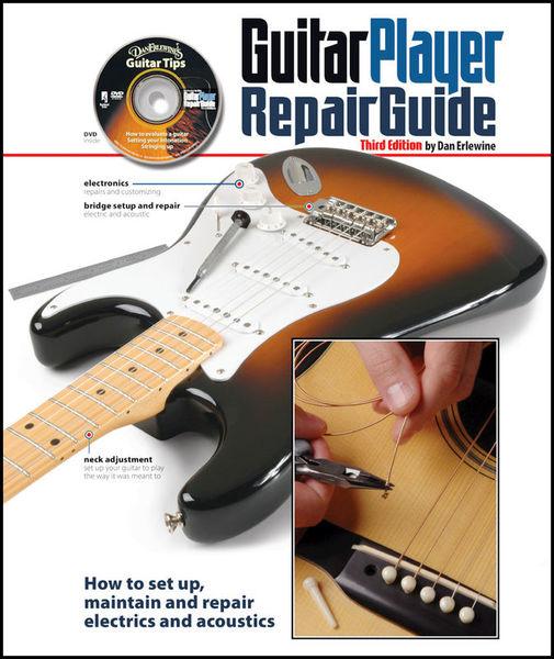 The Guitar Player Repair Guide Backbeat Books