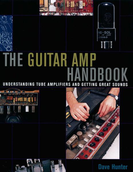 The Guitar Amp Handbook Backbeat Books