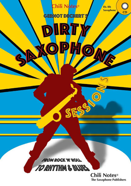 Musikverlag Chili Notes Dirty Saxophone Sessions