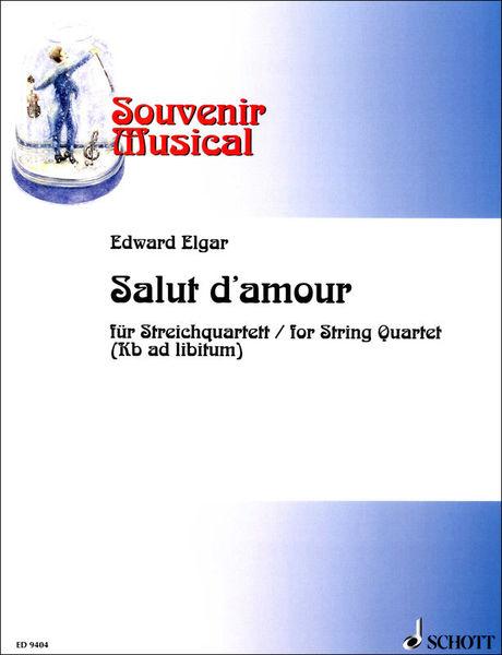 Schott Elgar Salut D'Amour String Qt.