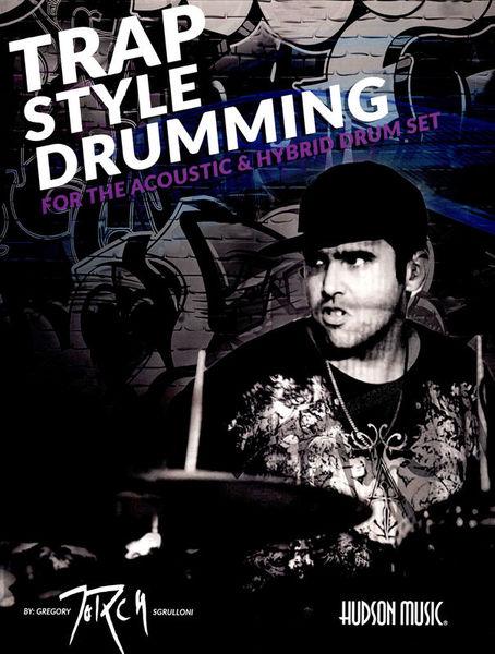 Hudson Music Trap Style Drumming
