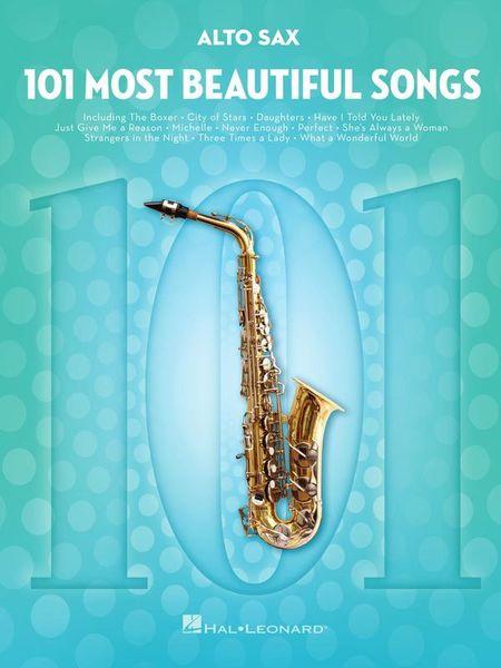 101 Beautiful Songs A-Sax Hal Leonard